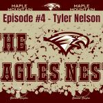 The Eagles Nest #4 Tyler Nelson