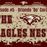 The Eagles Nest #5 – Orlando 'Bo' Corona