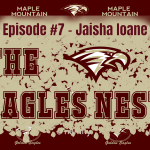 The Eagles Nest #7 – Jaisha Ioane