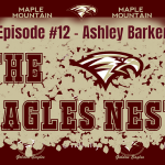 The Eagles Nest #12 – Ashley Barker