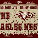 The Eagles Nest #18 – Hailey Smith