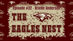 The Eagles Nest #32 – Brielle Anderson