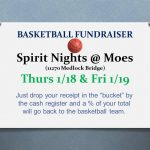 Basketball Fundraiser @ Moes tonite & tomorrow