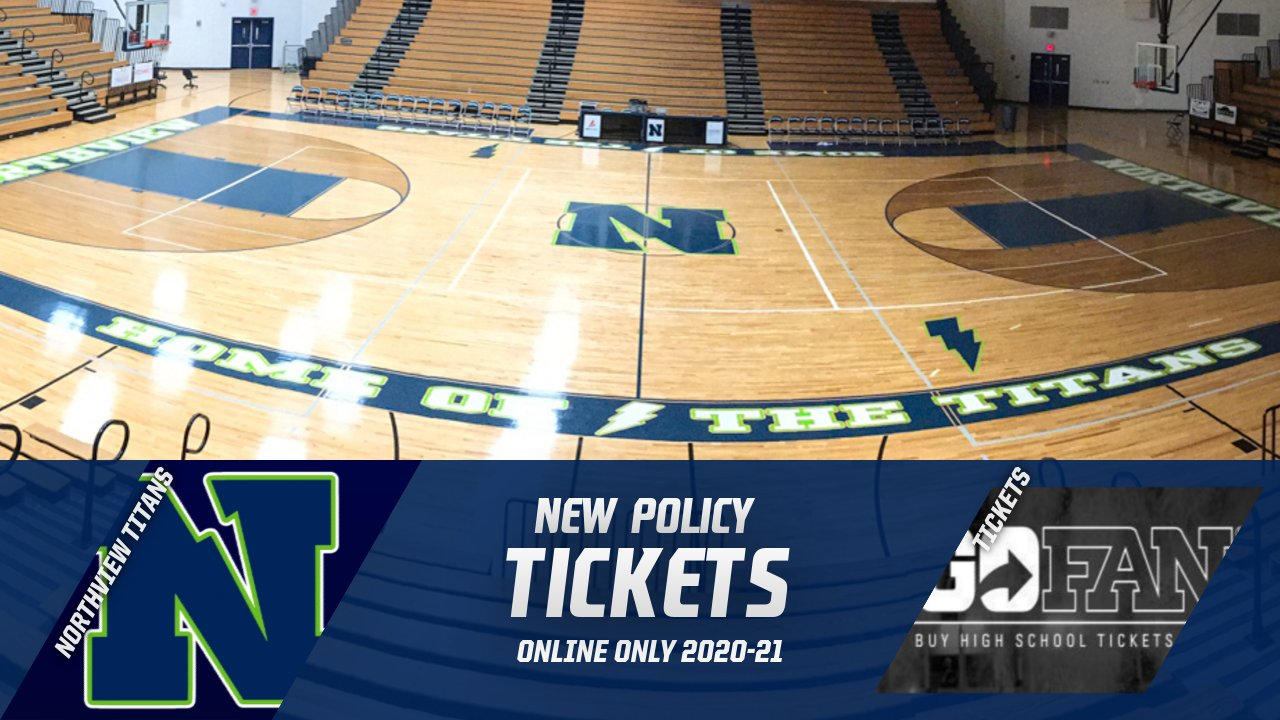 Northview Ticket Policy 2020-21