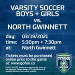 Soccer Varsity Teams Face North Gwinnett!