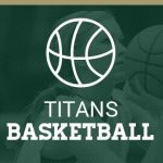 Titan Girls Basketball Loses to Chemics