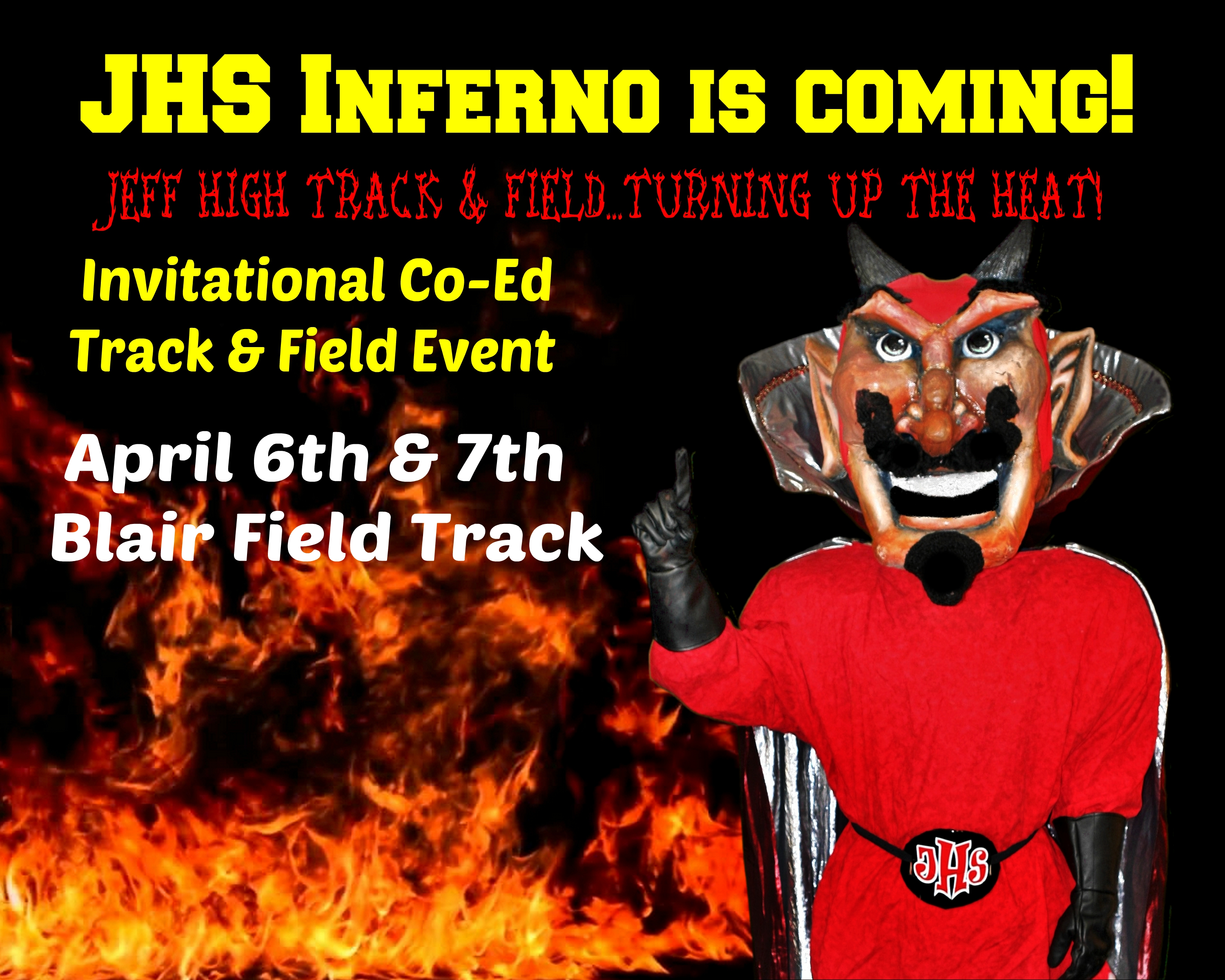 JHS Inferno Track & Field Invitation is coming!