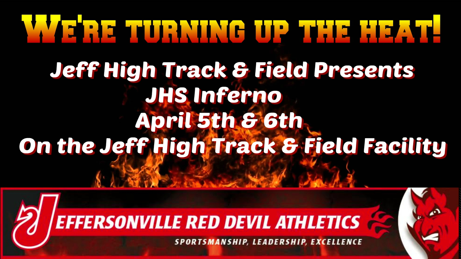 Jeff High Inferno Set for April 5th &6th