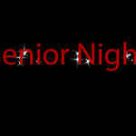 Friday Night Info – Senior Night