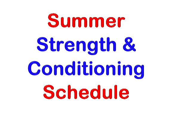 2019 Summer Strength and Conditioning Schedule