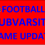11/7/19 SubVarsity Football Schedule and Location Changes