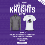 25% Off Knights gear starts NOW
