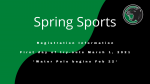 Are you registered for Spring Sports?