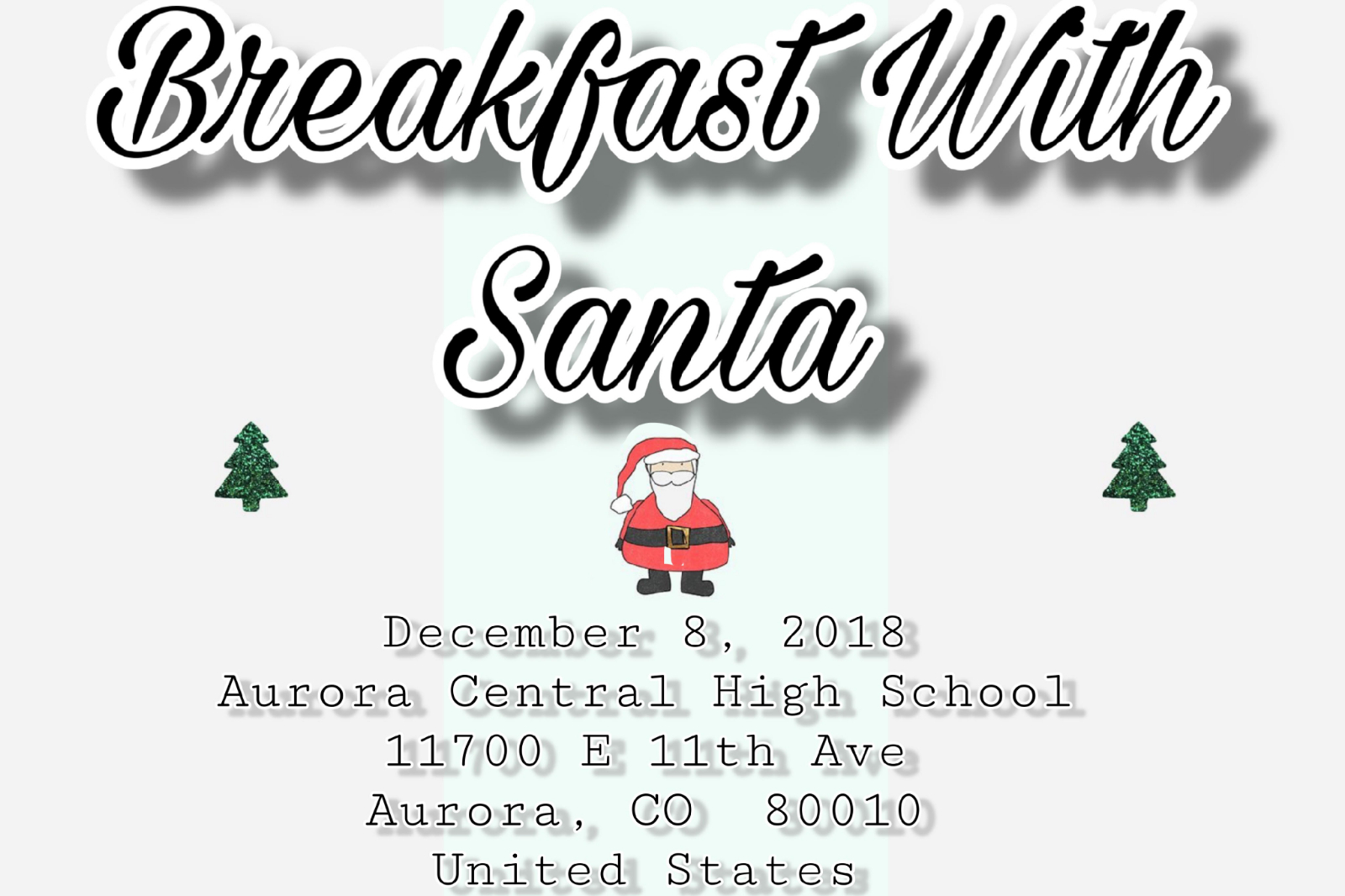 Breakfast with Santa (presented by ACHS Student Council)