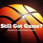 Alumni Basketball Event Saturday Dec 29th