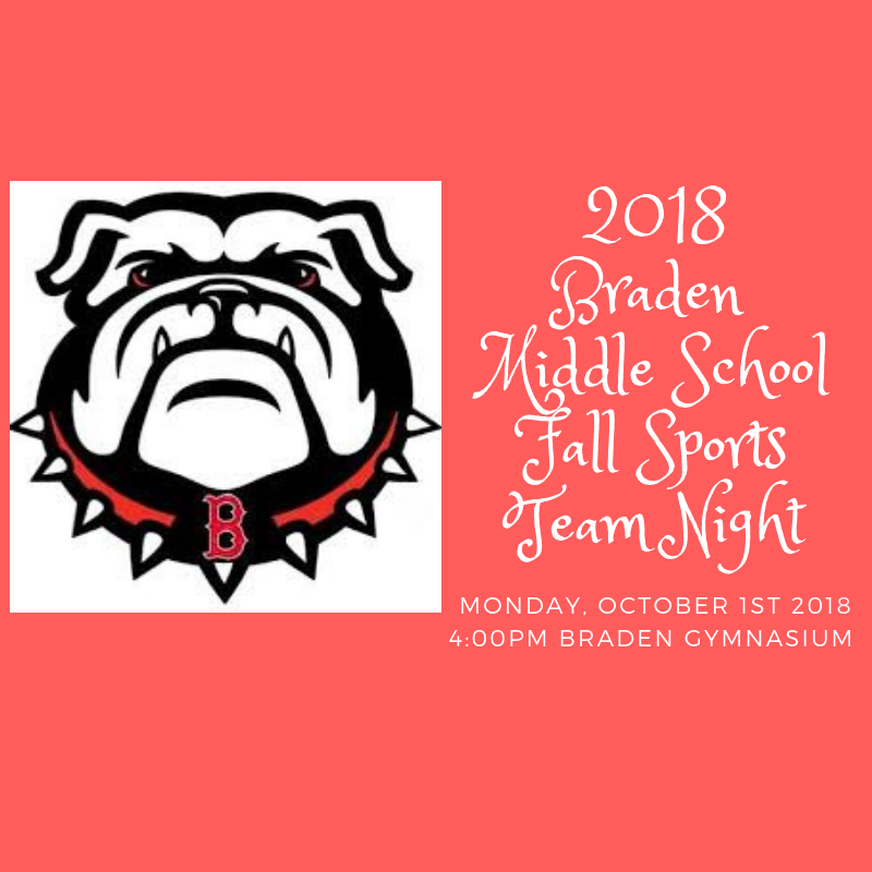 2018 Braden Fall Sports Team Night!