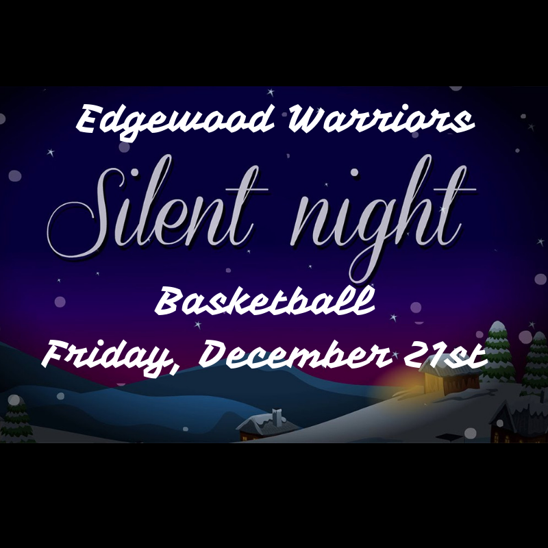 2nd Annual Silent Night Game Coming to Edgewood