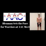 Blenman leads the way for Warriors at AAC Meet
