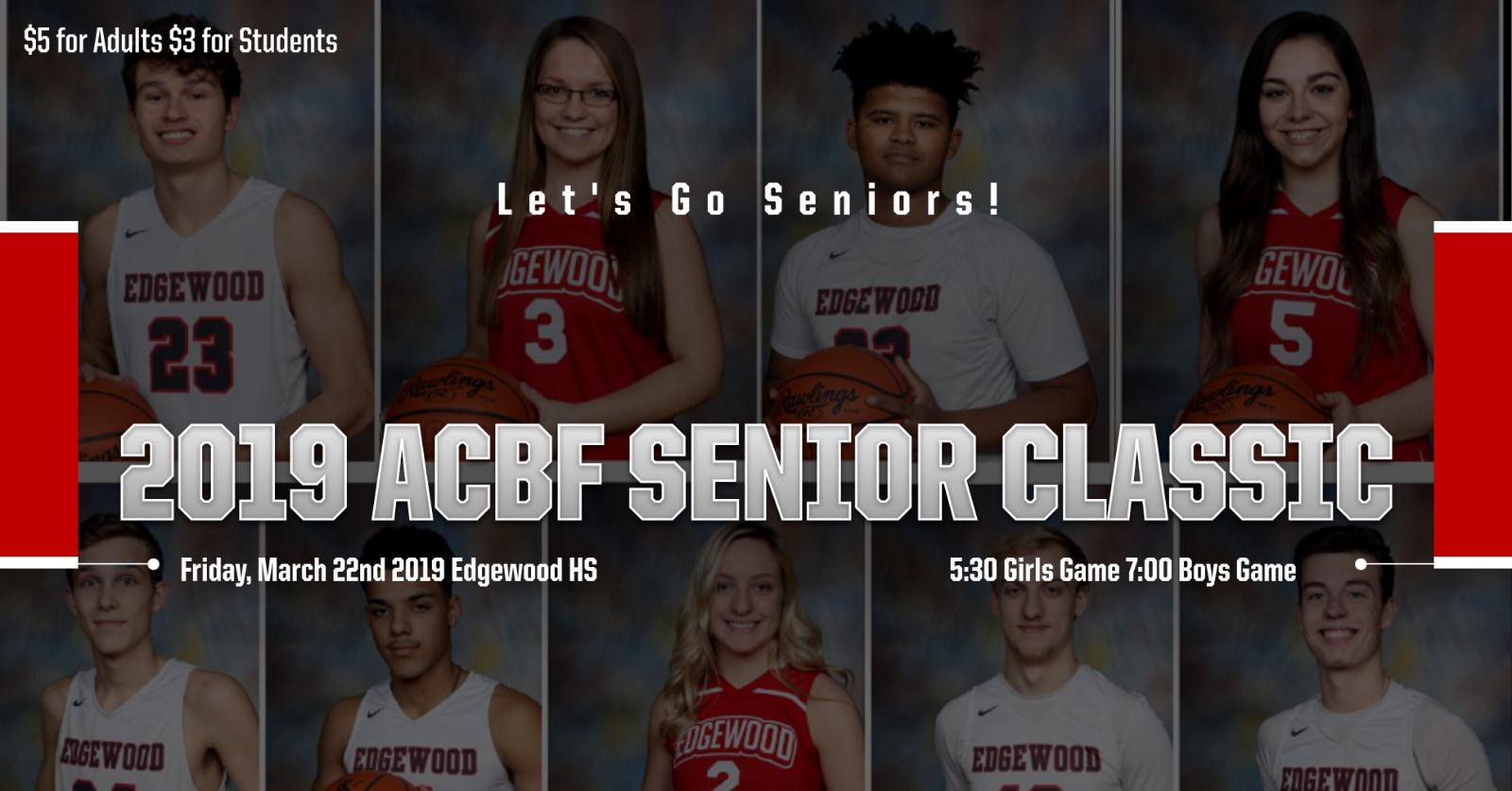 2019 ACBF Senior Classic This FRIDAY!