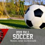 2019 Fall Soccer Teams and Schedules