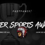 Warrior Winter Sports Awards Postponed!