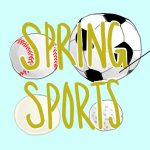 Spring Sports Announcements