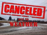 Tuesday April 20th….All Events Cancelled
