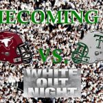 White Out Homecoming with T-shirts and game information!!!