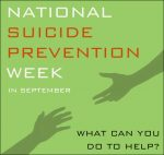 National Suicide Prevention Week, what can you do to help?