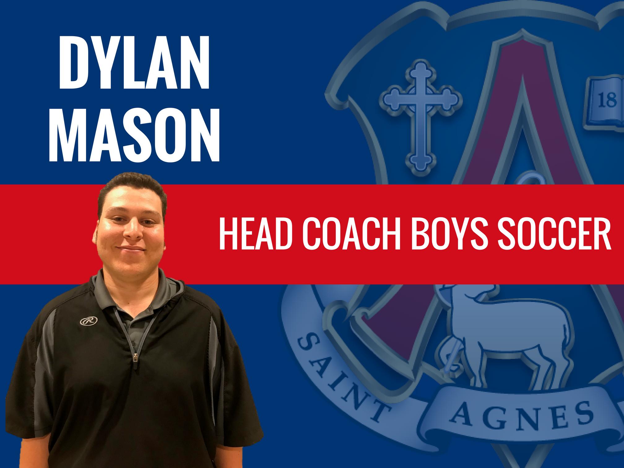 Meet Dylan Mason New Head Boys Soccer Coach