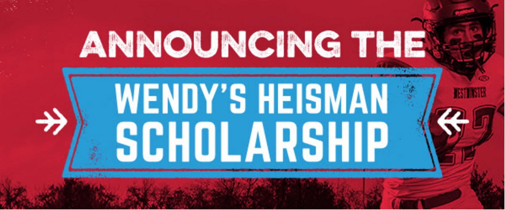 Wendy's High School Heisman Scholarships Application is Open