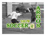TONIGHT: Soccer @ Argos
