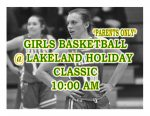 TONIGHT: Girls Basketball @ Lakeland Holiday Classic + Streaming Links
