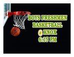 TONIGHT: Boys Freshmen Basketball @ Knox