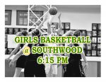 TONIGHT: Girls Basketball @ Southwood + Streaming Link