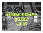 TONIGHT: Freshmen Basketball @ Warsaw