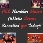ALL ATHLETIC GAMES AND PRACTICES CANCELLED FOR TODAY