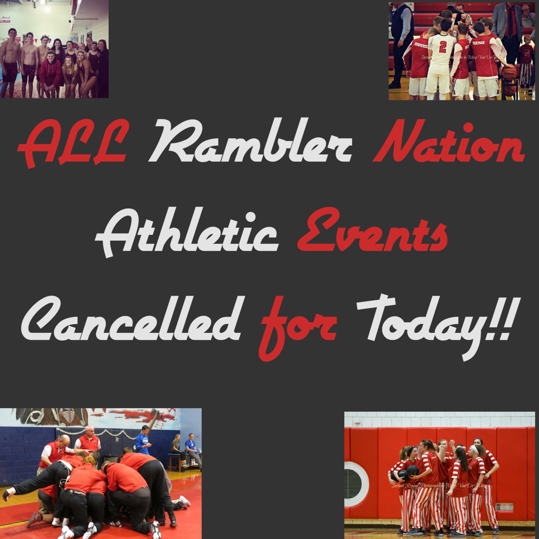 ALL ATHLETIC GAMES AND PRACTICES CANCELLED