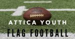 Attica Youth Football Open to ALL Boys and Girls in grades K through 6th