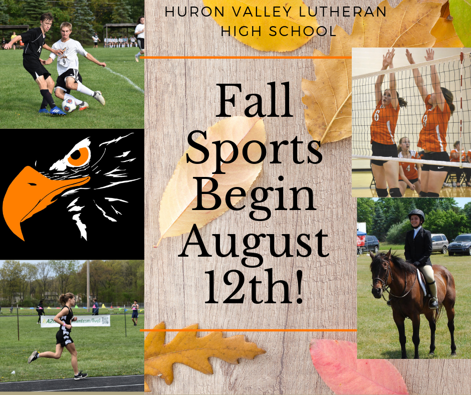 Fall Sports Begin August 12!