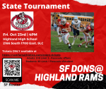 Tickets for Football State Tournament Available now.
