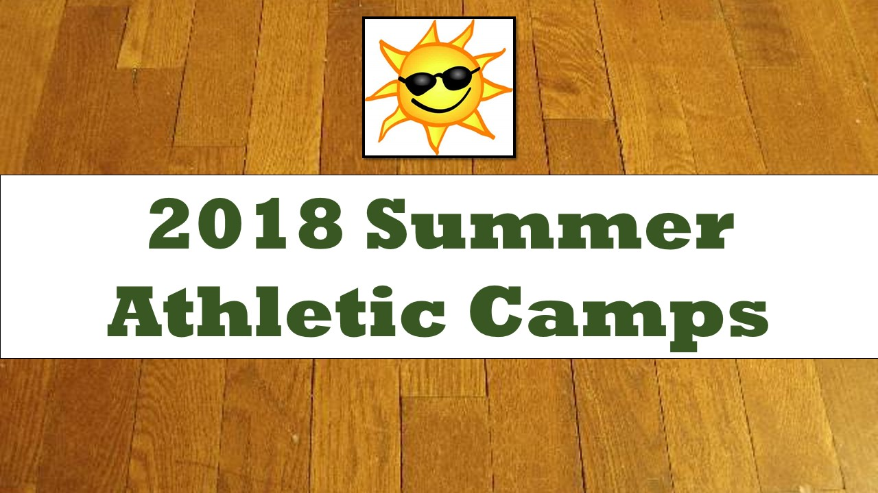2018 Athletic Camps Schedule