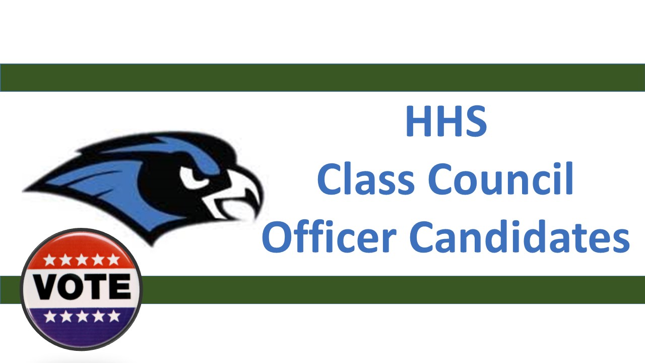 HHS Class Council Officer Candidates