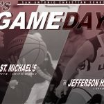 GAMEDAY! LIONS BASKETBALL HEAD TO ST. MICHAELS & JEFFERSON