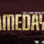 LIONS BASKETBALL GAMEDAY!