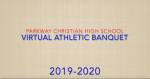 Parkway Christian Virtual Athletic Banquet 2019-2020