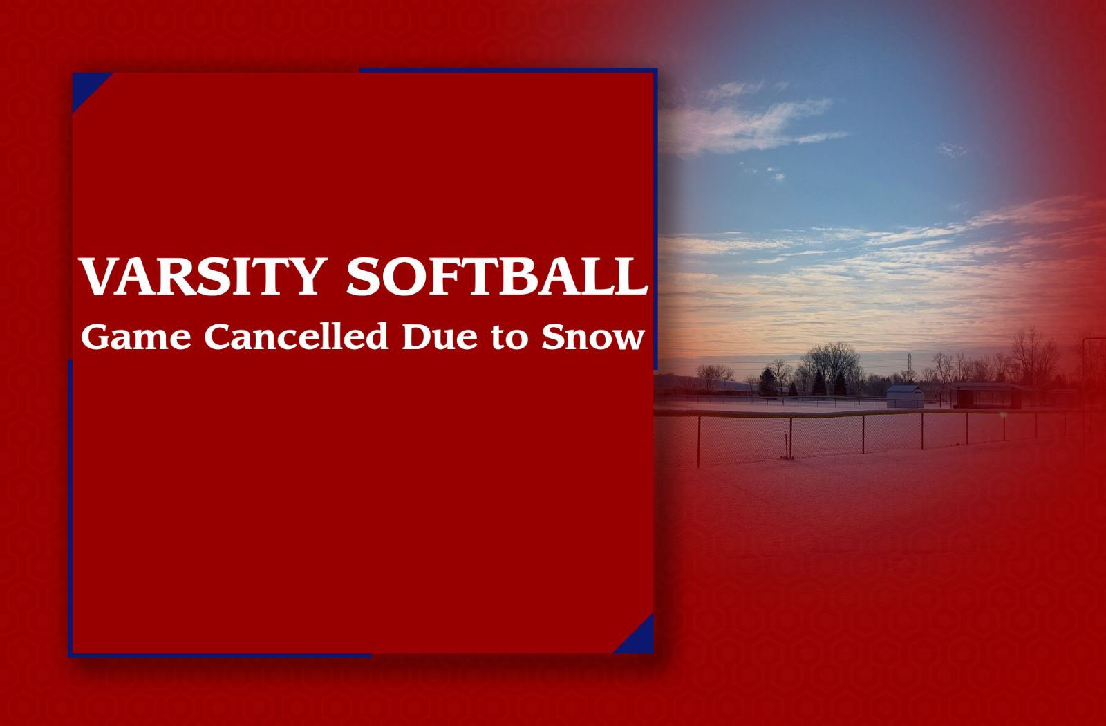 Varsity Softball Game Cancelled Due to Snow