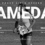 Gameday: Girls Soccer @ Salem Hills 4 p.m.