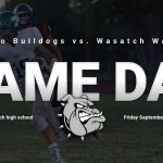 Game Day: Football @ Wasatch 7 p.m.