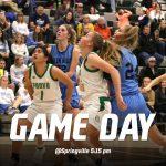 Game Day: Girls Basketball @ Springville 5:15 pm